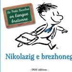 Le Petit Nicolas en breton, Nikolazig e brezhoneg.