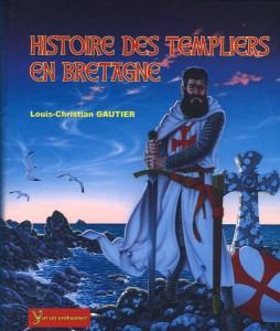 Histoire des templiers en bretagne, éditions Yoran Embanner