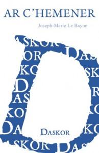 Couverture du livre breton Ar C'hemener édité par Daskor.