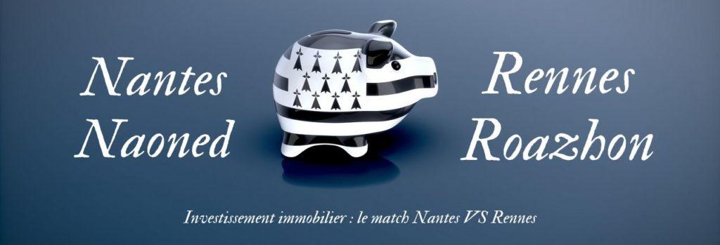 Investissement immobilier : le match Nantes VS Rennes